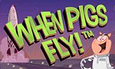 Игровой аппарат When Pigs Fly – необычный полет в онлайн клубе Вулкан